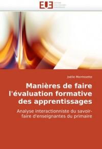 Manières de faire l'évaluation formative des apprentissages: Analyse interactionniste du savoir-faire d'enseignantes du primaire