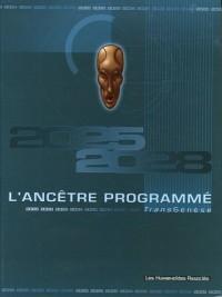 L'Ancêtre Programmé, Tome 5 : La révélation : Avec coffret