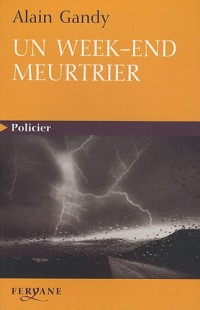 Un week-end meurtrier