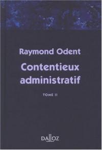 Contentieux administratif Tome 2 - 1 ère éd.: Hors collection Dalloz