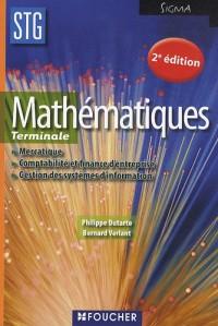 Mathématiques Terminales STG : Mercatique, Comptabilité et finance d'entreprise, Gestion des systèmes d'information