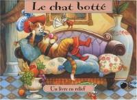 Chat Botte (le) (Contes en Relief)