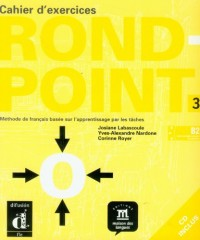 Rond-Point : Tome 3, Cahier d'exercices (1CD audio)