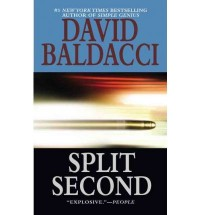 [ [ [ Split Second - Large Print [ SPLIT SECOND - LARGE PRINT BY Baldacci, David ( Author ) Sep-30-2003[ SPLIT SECOND - LARGE PRINT [ SPLIT SECOND - LARGE PRINT BY BALDACCI, DAVID ( AUTHOR ) SEP-30-20