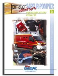Livre : Formation sapeur-pompier volontaire - mission SAP - équipier