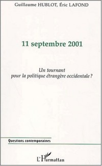 11 septembre 2001 un tournant pour la politique etrang