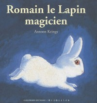 Romain le Lapin magicien