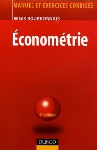 Econométrie : Manuel et exercices corrigés