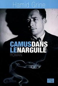 Camus Dans le Narguile