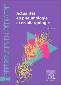 Actualités en pneumologie et en allergologie