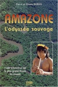 Amazone, l'odyssée sauvage : 7 000 kilomètres sur le plus grand fleuve du monde