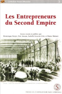 Les Entrepreneurs du Second Empire