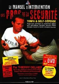 Le manuel d'intervention des pros de la sécurité : Tonfa et Self-défense (1DVD)
