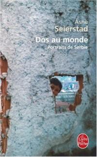 Dos au monde : Portraits de Serbie