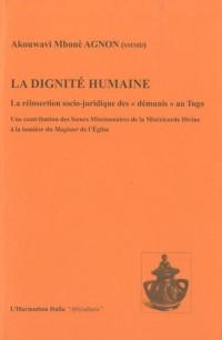 La dignité humaine : La réinsertion socio-juridique des