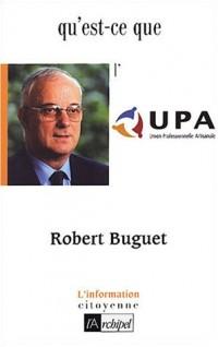 Qu'est-ce que l'UPA : Union Professionnelle Artisanale