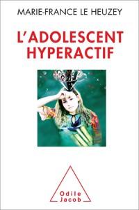 L'adolescent hyperactif