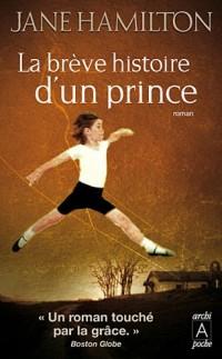 La brève histoire d'un prince