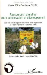 Ressources naturelles entre conservation et développement : Vers une activité agricole alternative dans la périphérie du