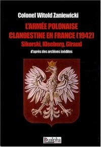 L'Armée polonaise clandestine en France (1942)