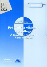 Prévenir la violence au collège : A travers le dispositif Parlons tabou