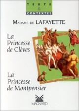 La Princesse de Montpensier (1662). La Princesse de Clèves (1678) [Poche]