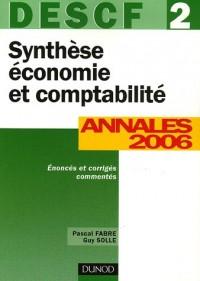 Synthèse économie et comptabilité DESCF 2 : Annales 2006 corrigés commentés