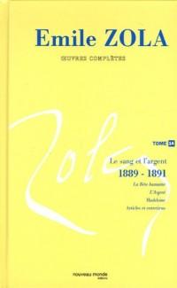 Oeuvres complètes : Tome 14, Le sang et l'argent (1889-1891)