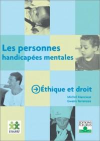 Les personnes handicapées mentales : Éthique et droit