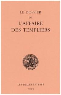 Le dossier de l'affaire des Templiers