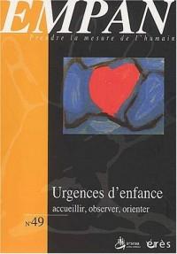 Empan N° 49 Mars 2003 : Urgences d'enfance : accueillir, observer, orienter