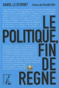 Le politique : fin de règne