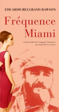 Fréquence Miami