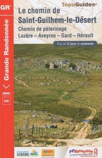 Le chemin de Saint-Guilhem-le-Désert : Chemin de pèlerinage