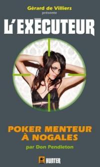 Executeur 306 Poker menteur à Nogales