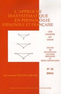 L' Approche Diasystematique en Phonologie Espagnoleet Française