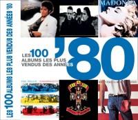 Les 100 albums les plus vendus des années '80