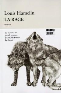 Rage (la)