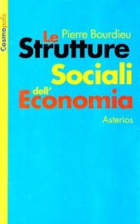 Le strutture sociali dell'economia