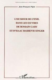 Humour de l'Exil Dans les Oeuvres de Romain Gary et d'