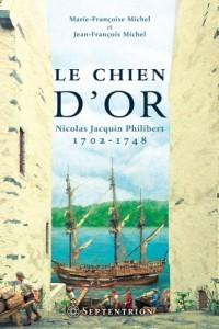 Le Chien d'Or. Nicolas Jacquin-Philibert 1702-1748