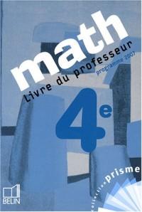 Math 4e : Livre du professeur, programme 2007