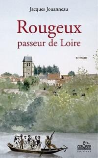 Rougeux : Passeur de Loire