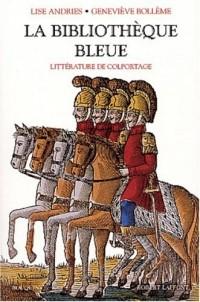La Bibliothèque bleue : La littérature de colportage