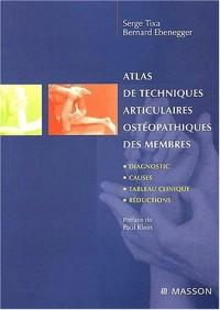 Atlas de techniques articulaires ostéopathiques : Tome 1, Les membres