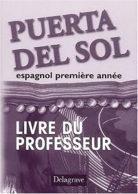 Puerta del Sol : Espagnol, première année (Livre du professeur)