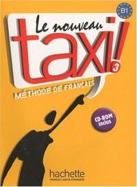 Le nouveau taxi ! Méthode de français : B1 (1Cédérom)