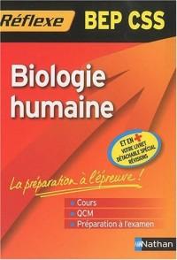 Mémo Réflexe Biologie humaine - BEP CSS
