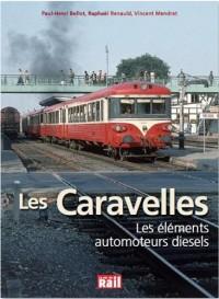 Les Caravelles : Les éléments automoteurs Diesel