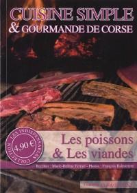 Cuisine simple & gourmande de Corse : Les poissons et les viandes